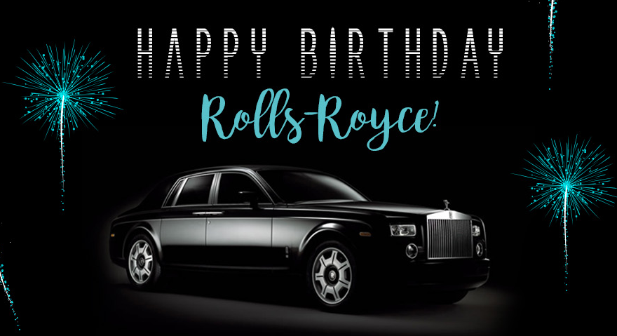 Happy birthday Rolls Royce-header image